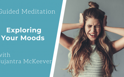 Guided Meditation: Explore Your Moods